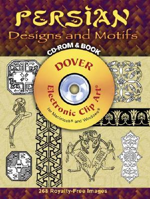 Persian Designs and Motifs [With CDROM] (Dover Electronic Clip Art) Cover Image