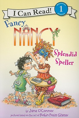 Fancy Nancy: Splendid Speller Cover Image