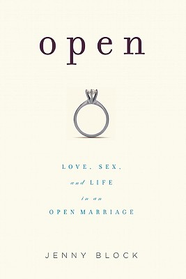 Open: Love, Sex and Life in an Open Marriage Cover Image