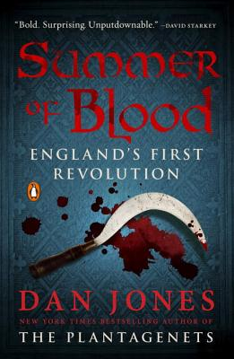 Summer of Blood: England's First Revolution Cover Image