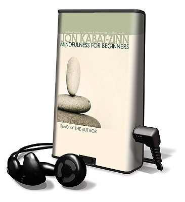 Mindfulness for Beginners [With Earphones] (Playaway Adult Nonfiction) Cover Image