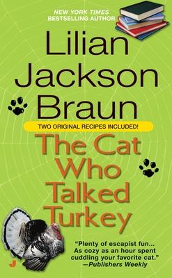 The Cat Who Talked Turkey (Mass Market Paperbound)Lilian Jackson Braun
