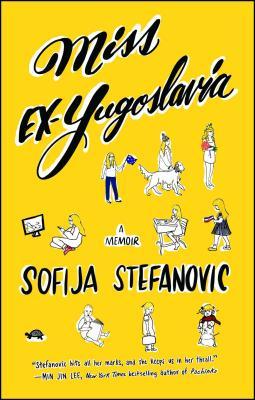 Miss Ex-Yugoslavia: A Memoir Cover Image