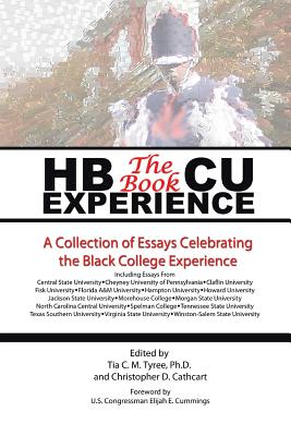 Hbcu Experience - The Book: A Collection of Essays Celebrating the Black College Experience Cover Image