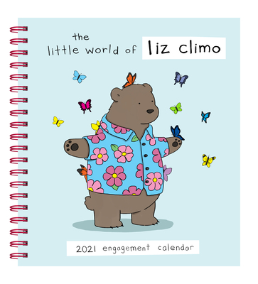 Liz Climo 2021 Engagement Calendar: (Weekly Calendar of Animal Comic Strips, Funny Animal Cartoon Planner Calendar) Cover Image