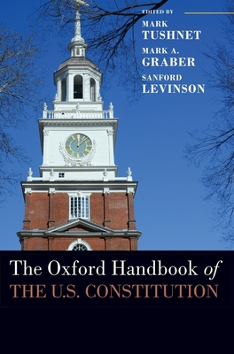 The Oxford Handbook of the U.S. Constitution (Oxford Handbooks) Cover Image