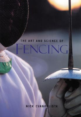 The Art and Science of Fencing Cover Image