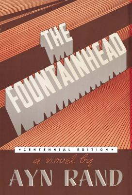 The Fountainhead (Centennial Edition HC) Cover Image