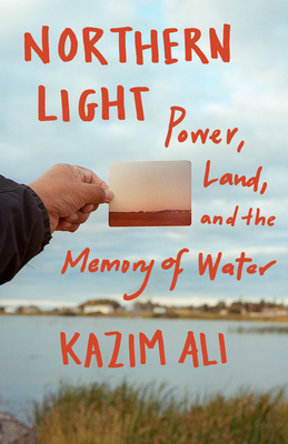Northern Light: Power, Land, and the Memory of Water Cover Image
