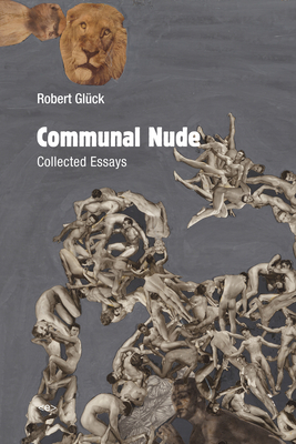 Communal Nude: Collected Essays (Semiotext(e) / Active Agents) Cover Image