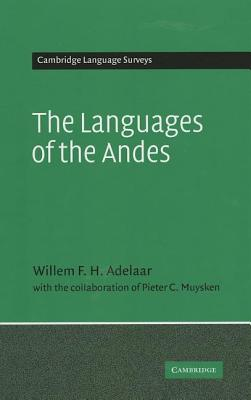 The Languages of the Andes (Cambridge Language Surveys) Cover Image