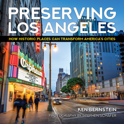Preserving Los Angeles: How Historic Places Can Transform America's Cities Cover Image