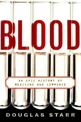 Blood: An Epic History of Medicine and Commerce Cover Image