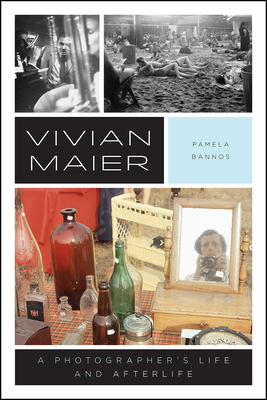 Vivian Maier: A Photographer's Life and Afterlife Cover Image