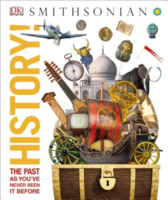 History!: The Past as You've Never Seen it Before (Knowledge Encyclopedias) Cover Image
