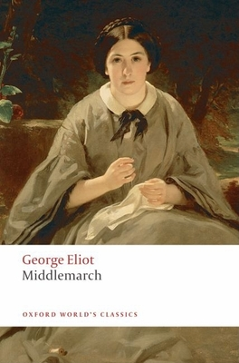 Middlemarch (Oxford World's Classics) Cover Image