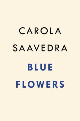 Blue Flowers: A Novel Cover Image