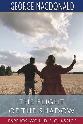 The Flight of the Shadow (Esprios Classics) Cover Image