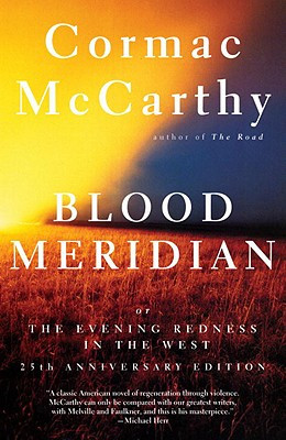 Blood Meridian: Or the Evening Redness in the West Cover Image