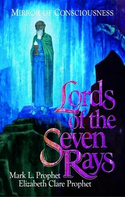 Lords of the Seven Rays: Mirror of Consciousness Cover Image