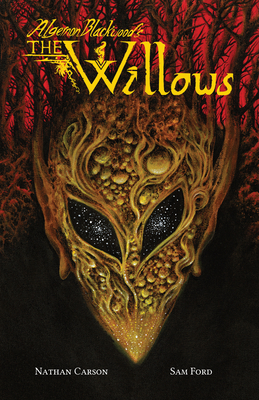Cover for Algernon Blackwood's the Willows