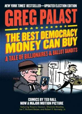 The Best Democracy Money Can Buy Cover