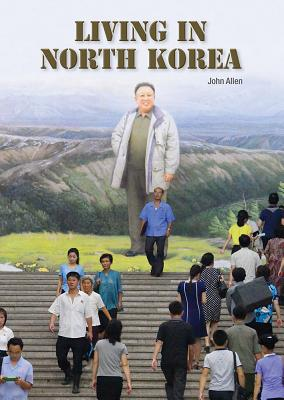 Living in North Korea Cover Image