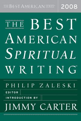 Cover for The Best American Spiritual Writing 2008 (The Best American Series ®)
