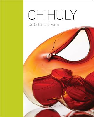 Chihuly: On Color and Form Cover Image