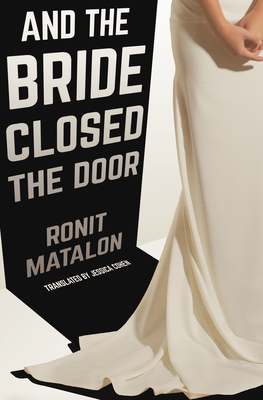Cover for And the Bride Closed the Door
