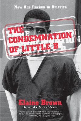 The Condemnation of Little B: New Age Racism in America Cover Image