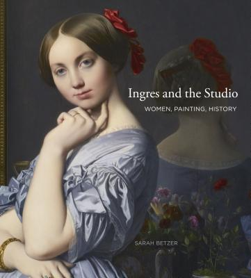 Ingres and the Studio Cover