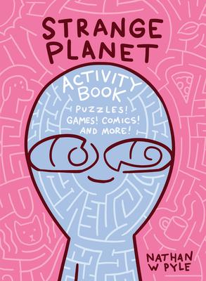 Strange Planet Activity Book Cover Image