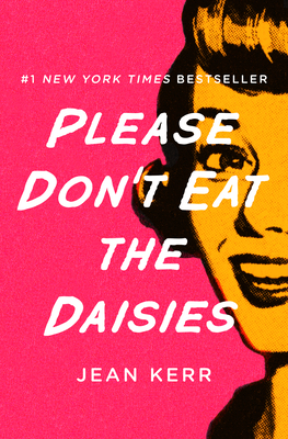 Please Don't Eat the Daisies Cover Image