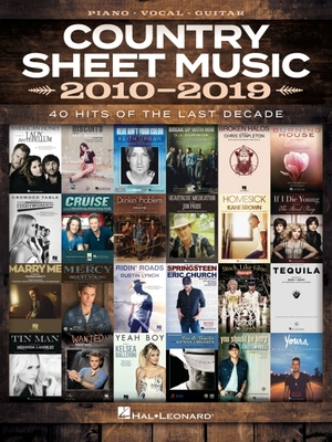 Country Sheet Music 2010-2019: Piano/Vocal/Guitar Songbook Cover Image
