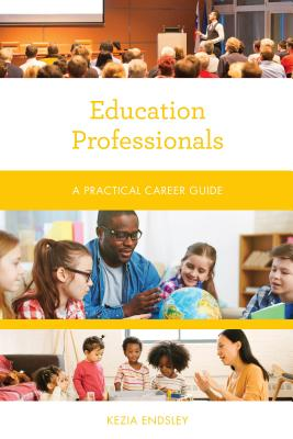 Education Professionals: A Practical Career Guide Cover Image