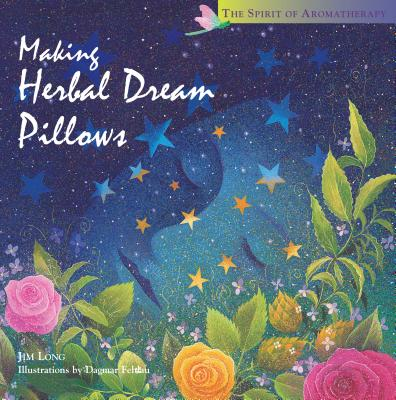 Making Herbal Dream Pillows Cover Image