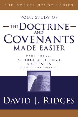 Doctrine & Covenants Made Easier - Parts 3 Cover Image