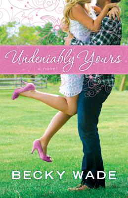 Undeniably Yours Cover