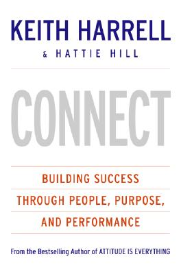 CONNECT: Building Success Through People, Purpose, and Performance Cover Image