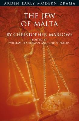 The Jew of Malta (Arden Early Modern Drama) Cover Image