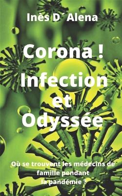 Corona! Infection et Odyssée: Où se trouvent les médecins de famille pendant la pandémie ? Cover Image