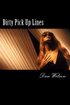 Dirty Pick Up Lines Cover Image