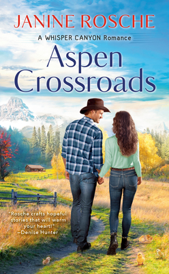 Cover for Aspen Crossroads (A Whisper Canyon Romance #1)