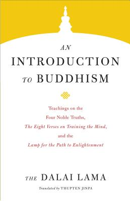 An Introduction to Buddhism (Core Teachings of Dalai Lama #1) Cover Image