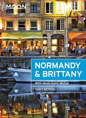 Moon Normandy & Brittany: With Mont-Saint-Michel (Travel Guide) Cover Image