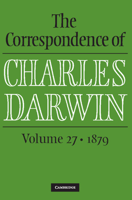The Correspondence of Charles Darwin: Volume 27, 1879 Cover Image