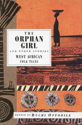 THE ORPHAN GIRL - By Buchi Offodile