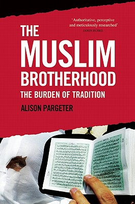The Muslim Brotherhood: The Burden of Tradition Cover Image