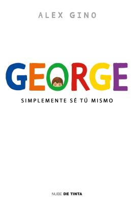 George (Spanish Edition): Simplemente se tu mismo Cover Image